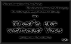 Me Without You - Toby Mac by BurntBlackRose