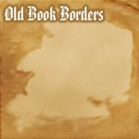 Old Book Borders by DarkNova666