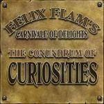 The Conundrum Of Curiosities by Felix-Flam