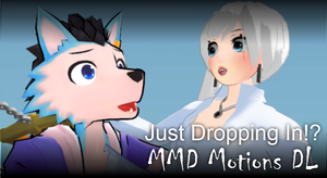 [MMD Motion DL] RWBY - Just Dropping In!? by animefancy-mmd