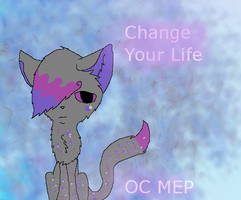 Change your life by ScourgesKit