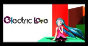 Imitation Electric Love Stage (BETA) DL by sincerus113
