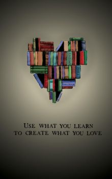 Create what you love by DaneAlex