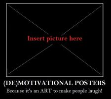 Motivational Posters by fansnaruto-oldiblog