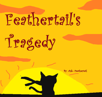 Feathertail's Tragedy Cover by Ask--Feathertail
