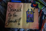 Proud to be Freak! by minamurrayXVII