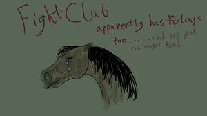 Fight Club has feelings too... by patchesofheaven74