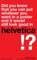 Helvetica is art. by rodoabad