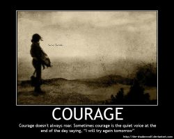Motivational Poster: Courage by the-shadowwolf
