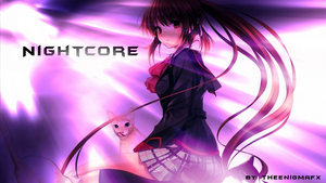 Nightcore ~ By TheEnigmaFX by TheEnigmaFX