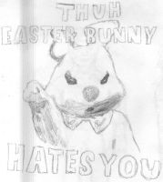 the easter bunny hates you by juicethehedgehog