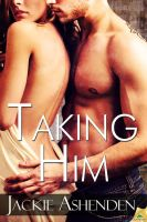 Taking Him by LynTaylor