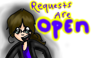 Requests are OPEN! by EVIE128