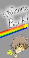 Welcome Back! by Hitman04
