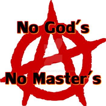 Anarchy No Gods No Masters Tee Shirt by whaiftees