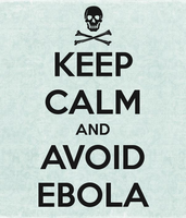 Keep Calm and Avoid Ebola by Mommy-of-Ein