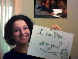 I'm real, are you? by Nike-93
