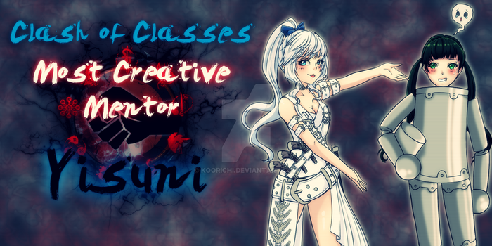 Clash of Classes Most Creative Mentor - Yisuni by Sonou