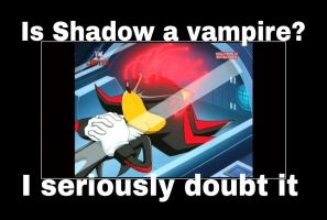 Is Shadow A Vampire?... by animorphs5678