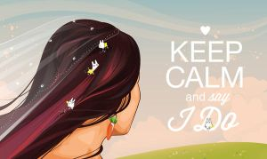 Keel Calm and Say I Do by EuniceGamboa