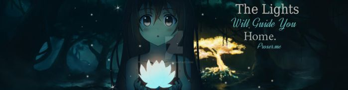 The Lights will guide you Home Proxer Banner by Maukazz
