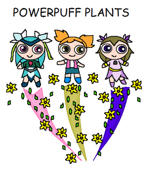 Lilliana and Flora and Aster Powerpuff Plants by florapolitis