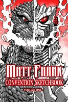 Matt Frank Convention Sketchbook 2015 by KaijuSamurai