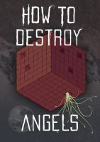 How To Destroy Angels by Craniata