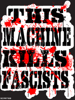This Machine Kills Fascists- by scart