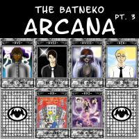 The Tarot of Batneko pt. 3 by ShiningThanatos