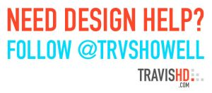 Need Design Help - Follow @trvshowell by ShindaTravis
