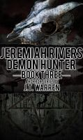 Jeremiah Rivers Book Three Cover by RockNRollDreams
