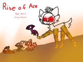 rise of ace the movie poster 6 by GDI-Sal