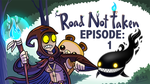Let's Play Road Not Taken! by Bobfleadip