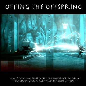 Offing the Offspring by SaucePear