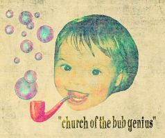 Church of the BUB Genius by AbsurdWordPreferred