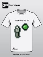 I hardly ever log out T-Shirt by Mikeleus