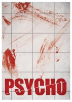 Psycho Poster by PurityOfEssence
