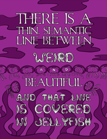 The Line Between Weird and Beautiful by Blique