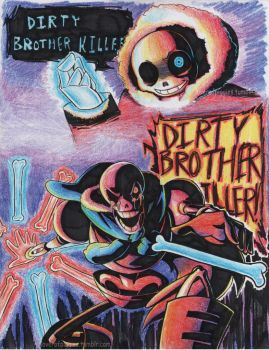 Dirty Brother Killer by TheCrayonQueen