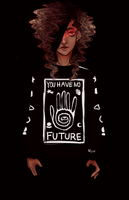 You Have No Future by CaraBearra