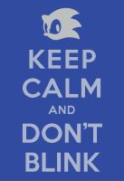 Keep Calm and Don't Blink by 2great4u