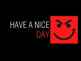 Have a Nice Day Wallpaper by vv0jt3k