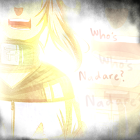 Who is Nadare? by BayneezOne