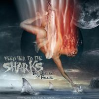 Feed Her To The Sharks CD by fensterer