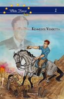 Kennedys Vendetta Cover Art by DianaKennedy