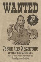 Jesus Wanted Poster by christians