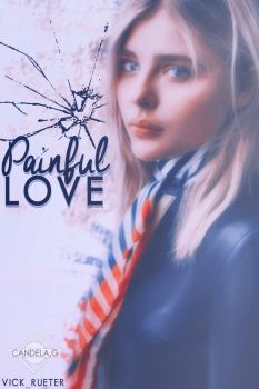 Painful Love | .-Cover Wattpad-. by Candys308