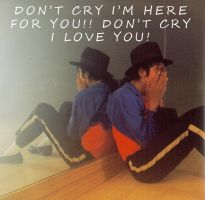 Don't Cry Michael by MrsNikkiJackson