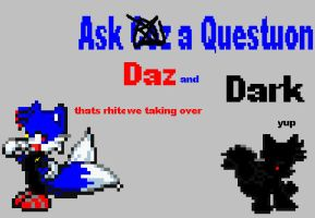 ask Daz and Dark by CozandTails